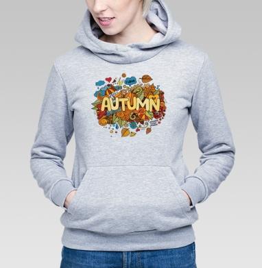 Осень в деталях - Толстовка Женская серый меланж 340гр, теплый, olkabalabolka, Новинки