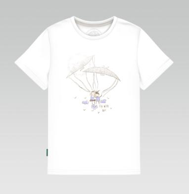 Детская футболка белая 160гр - Полетай со мной