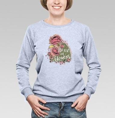 Курочка в цветах, Cвитшот женский, толстовка без капюшона  серый меланж