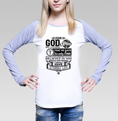 Футболка женская с длинным рукавом бело-серая - Ибо так возлюбил Бог этот мир