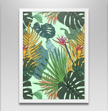 Листья цветы тропики - Постеры, Популярные