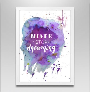 Никогда не останавливайся мечтать! - Постеры, English