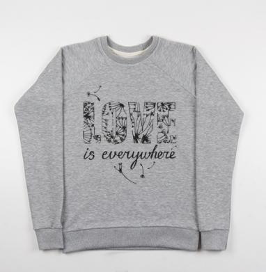 Love is everywhere - Купить детские свитшоты романтика в Москве, цена детских свитшотов романтических  с прикольными принтами - магазин дизайнерской одежды MaryJane