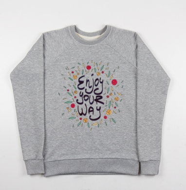 Наслаждайся своей дорогой - Купить детские свитшоты с роами в Москве, цена детских свитшотов с розой с прикольными принтами - магазин дизайнерской одежды MaryJane