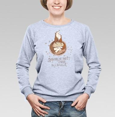 Любовь не имеет границ ...Как и вселенная  - Купить женские свитшоты с природой в Москве, цена женских свитшотов с природой  с прикольными принтами - магазин дизайнерской одежды MaryJane