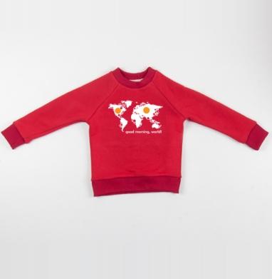 Cвитшот Детский красный 340гр, теплый - Good morning world