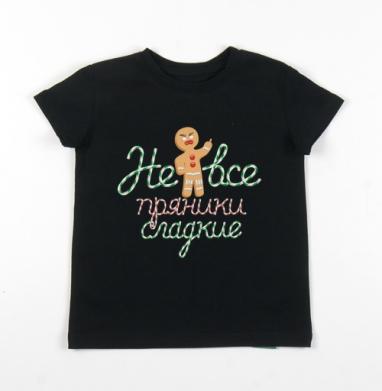 Детская футболка черная хлопок с лайкрой 140гр - Не все пряники сладкие. #1