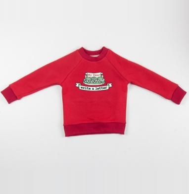 Cвитшот Детский красный 340гр, теплый - Write a letter