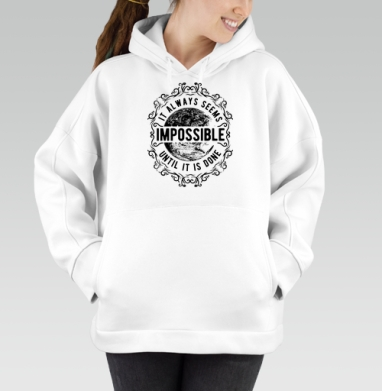 It always seems impossible, Hoodie Oversize White, утепленная