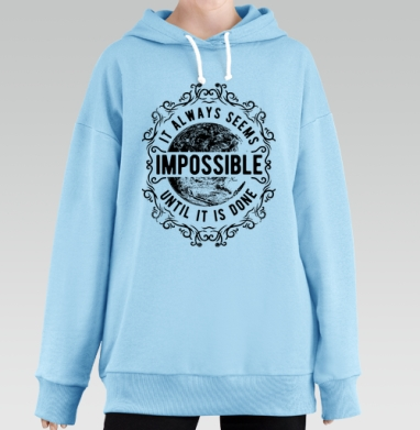 It always seems impossible, Hoodie Long Oversize Blue