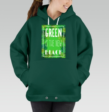 Green is the new black, Hoodie Oversize Green, утепленная