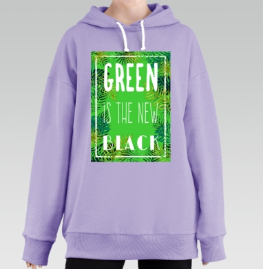 Green is the new black, Hoodie Long Lavanda, утепленная